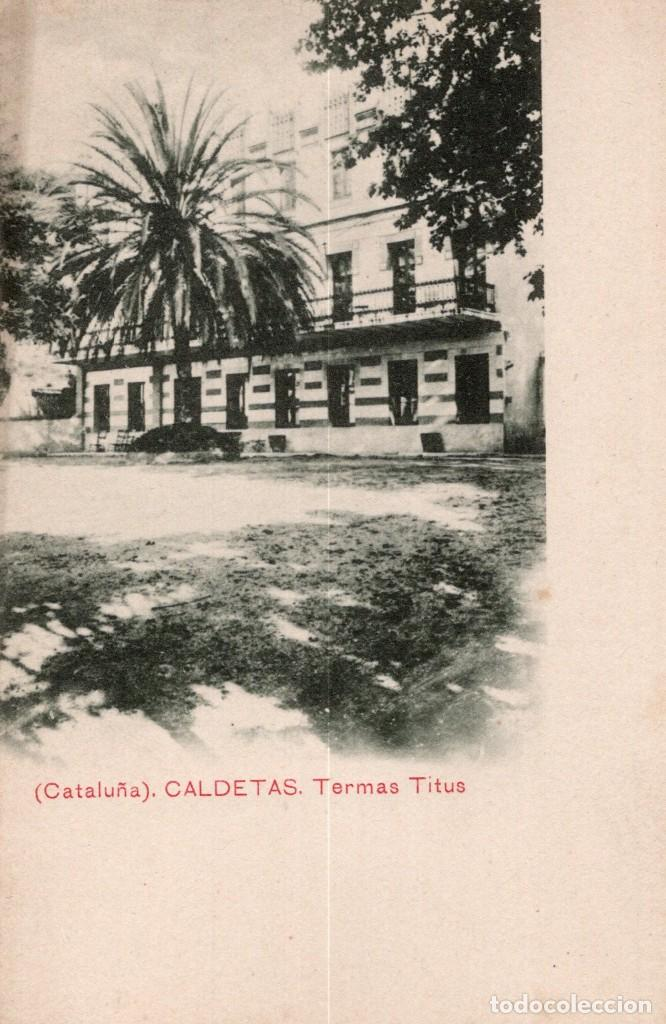 CALDETAS. TERMAS TITUS (Postales - España - Cataluña Antigua (hasta 1939))