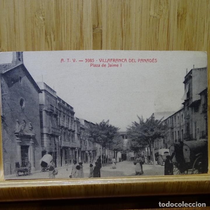 POSTAL DE VILAFRANCA DEL PENEDES.PLAZA DE JAIME I.A.T.V. 3985. (Postales - España - Cataluña Antigua (hasta 1939))