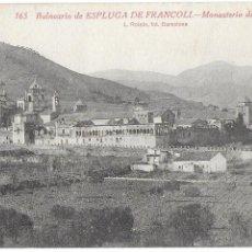 Postales: P- POSTAL BALNEARIO DE ESPLUGA DE FRANCOLI, MONASTERIO DE POBLET. Nº163. . Lote 194303612