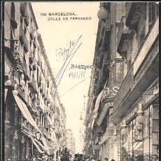 Postales: POSTAL BARCELONA 100 CALLE DE FERNANDO CIRCULADA DE BARCELONA A PARIS. Lote 194542137