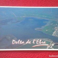 Postales: POSTAL POST CARD TARRAGONA DELTA DEL EBRO DE L´EBRE DARP SILAGO VISTA AÉREA DE L´ENCANYISSADA....VER. Lote 194595685