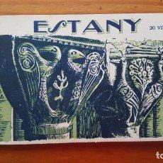 Postales: BLOC DE POSTALES DE ESTANY. FOTOGRAFÍA L. ROISIN-BARCELONA. 20 VISTAS. COMPLETO.. Lote 194690345