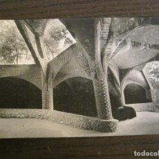 Postales: BARCELONA-GAUDI-CRIPTA DE LA COLONIA GÜELL-POSTAL FOTOGRAFICA ANTIGUA-(67.873). Lote 194722900
