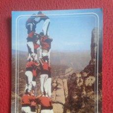Postales: POSTAL POST CARD BARCELONA MONTSERRAT XIQUETS DE VALLS CASTELLERS CATALOGNE CATALONIA GRAN TAMAÑO.... Lote 194749918
