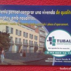 Postales: POSTAL POST CARD CARTE POSTALE PUBLICIDAD PUBLICITARIA TUBAL PROMOTORA INMOBILIARIA GAVÀ BARCELONA... Lote 194786823