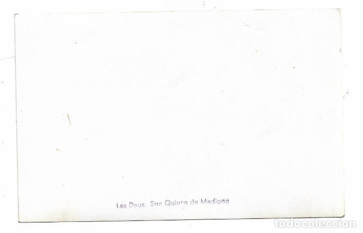 Postales: SAN QUINTIN DE MEDIONA .- LES DEUS .- POSTAL FOTOGRAFICA - Foto 2 - 194895826