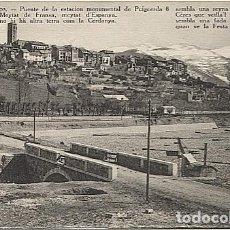 Postales: X123078 CATALUNYA GIRONA GERONA CERDANYA PUIGCERDA PUENTE DE LA ESTACION MONUMENTAL SIN TREN. Lote 194944233