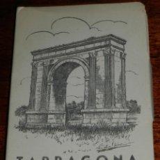 Postales: CUADERNILLO DE 10 FOTO POSTALES DE TARRAGONA, ED. GARCIA GARRABELLA.. Lote 194962313
