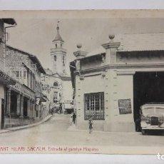 Postales: POSTAL SANT HILARI SACALM 28 ENTRADA AL GARATGE HISPANO VDA. XIMENO SIN USO.. Lote 194990106