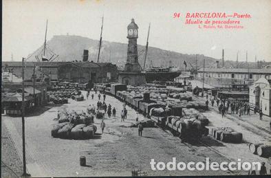 POSTAL 94 BARCELONA PUERTO MUELLE DE PESCADORES L. ROISIN (Postales - España - Cataluña Antigua (hasta 1939))