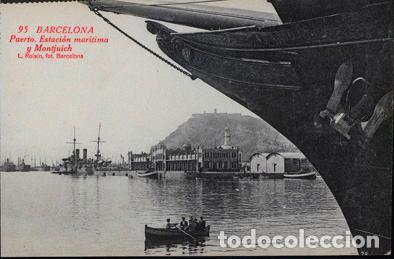 POSTAL 95 BARCELONA PUERTO. ESTACIÓN MARÍTIMAY MONTJUICH , L. ROISIN (Postales - España - Cataluña Antigua (hasta 1939))