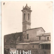 Postales: 1926 . CARMEL. HORTA. NO SE QUE IGLESIA ES. BARCELONA.. - VELL I BELL. Lote 195130256