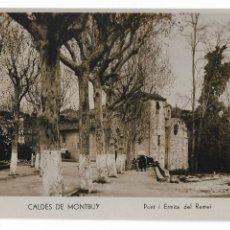 Postales: CALDES DE MONTBUI - PONT I ERMITA DEL REMEI - P30001. Lote 195153236