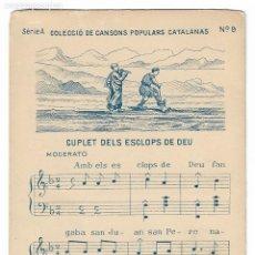 Postales: CANÇONS POPULARS CATALANES - CUPLÉ DELS ESCLOPS DE DÉU - PARTITURA - P30006. Lote 195154561