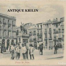 Postales: REUS .- PLAZA DE PRIM .- EDICION F.B. GÖHLER Nº 8670. Lote 195236803