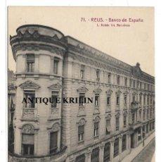 Postales: REUS Nº 71 BANCO DE ESPAÑA .- L. ROISIN / EDICION LA FLECA . Lote 195259108