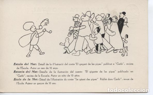 BARCELONA. ESCOLA DEL MAR EL GEGANT DE LES PIPES ... SIN CIRCULAR (Postales - España - Cataluña Antigua (hasta 1939))