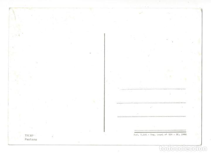 Postales: TREMP.- PANTANO. LÉRIDA- SIN CIRCULAR (AÑOS 60) - Foto 2 - 195370010