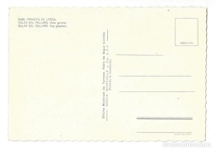Postales: PIR. DE LÉRIDA. SALÀS DE PALLARS.- Nº 5085, VISTA GENERAL. OF. TUR. POBLA DE SEGUR- SIN CIRCULAR - Foto 2 - 195370666