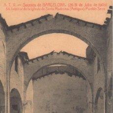 Postales: SUCESOS DE BARCELONA 1909. Nº 54 INTERIOR DE LA IGLESIA DE SANTA MADRONA. Lote 195446918