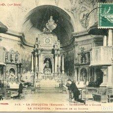 Postales: LA JUNQUERA-INTERIOR DE LA IGLESIA- S.O.- RARA. Lote 196306195
