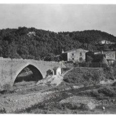 Postales: P-10155. POSTAL FOTOGRAFICA SANT CELONI, PUENTE ROMANO. ED. BOSCH.. Lote 196843770