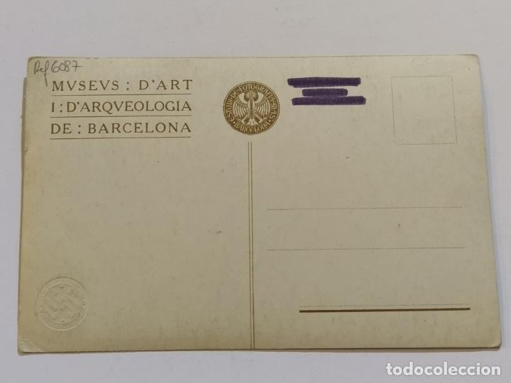 Postales: BARCELONA-MUSEUS ART I ARQUEOLOGIA-NUMISMATICA-SELLO EN SECO-POSTAL FOTOGRAFICA ANTIGUA-(68.695) - Foto 6 - 196912813