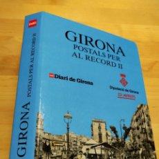 Postales: ÀLBUM - GIRONA POSTALS PER AL RECORD II. Lote 198421530