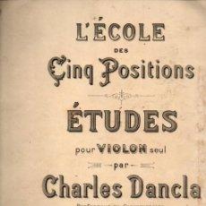 Postales: CHARLES DANCLA : L'ÉCOLE DES CINC POSITIONS - 20 ÉTUDES FACILES POUR VIOLON /SCHOTT, LONDON,S.F.). Lote 200313950