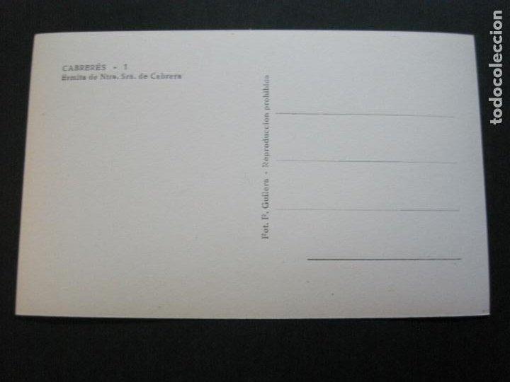 Postales: CABRERES-ERMITA DE NTRA SRA DE CABRERA-FOTO F.GUILERA-POSTAL ANTIGUA-(69.827) - Foto 3 - 203942322