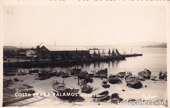 GIRONA COSTA BRAVA PALAMOS PUERTO. POSTAL FOTOGRAFICA ESCRITA (Postales - España - Cataluña Antigua (hasta 1939))