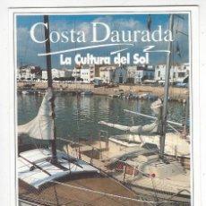 Postales: COSTA DAURADA.- LA CULTURA DEL SOL- PATRONAT DE TURISME DE LA DIPUTACIO DE TARRAGONA. Lote 205546310