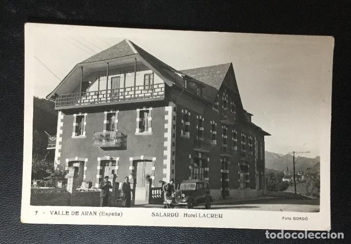 VALLE DE ARAN , SALARDU , LÉRIDA , HOTEL LA CREU , FOTOGRÁFICA . (Postales - España - Cataluña Antigua (hasta 1939))