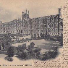 Postales: BARCELONA COLEGIO DE S. IGNACIO SARRIA.REVERSO SIN DIVIDIR. CIRCULADA EN 1901. Lote 206279495