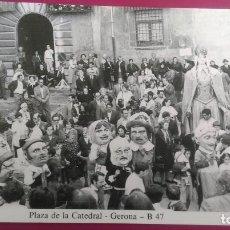 Postales: PLAZA DE LA CATEDRAL O PATIO DEL JUZGADO REUNION DE GIGANTES Y CABEZUDOS CORPUS GERONA GIRONA. Lote 206960627