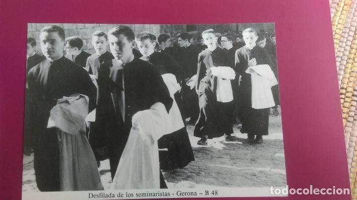 DESFILADA DE LOS SEMINARISTAS PUJADA DEL REI MARTÍ GERONA GIRONA (Postales - España - Cataluña Moderna (desde 1940))