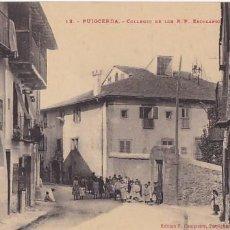 Postales: GIRONA PUIGCERDA COLEGIO DE R.P. ESCOLAPIOS. ED. F. CAMPISTRO Nº 12. SIN CIRCULAR. Lote 207333720
