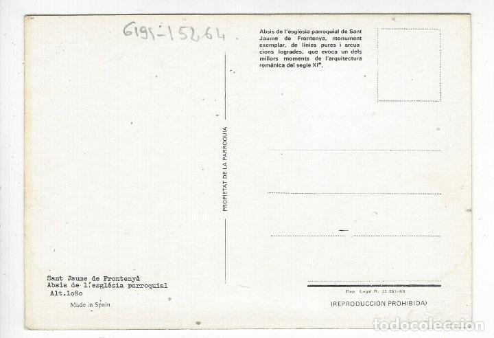Postales: SANT JAUME DE FRONTENYA.- Absis de lesglesia Parroquial. Alt. 1080. - Foto 2 - 209759735