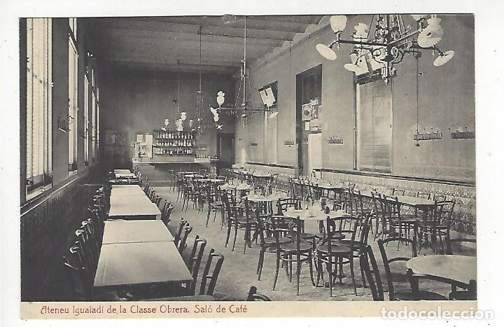 ATENEU IGUALADI DE LA CLASSE OBRERA, SALÓ DE CAFÈ (Postales - España - Cataluña Moderna (desde 1940))