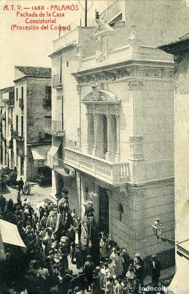 PALAMÓS - FACHADA DE LA CASA CONSISTORIAL (Postales - España - Cataluña Antigua (hasta 1939))