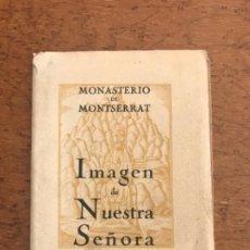 Postales: BLOC DE POSTALES, MONASTERIO DE MONTSERRAT .IMAGEN DE NUESTRA SEÑORA . 9 POSTALES.. Lote 210081326