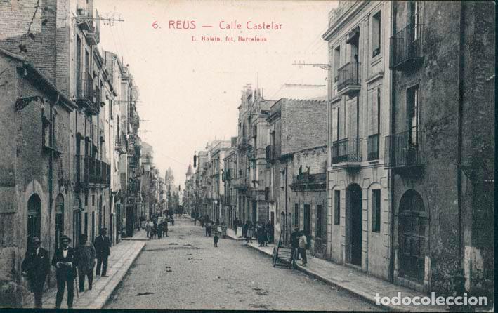 POSTAL REUS Nº 6 CALLE CASTELAR L. ROISIN, SIN CIRCULAR (Postales - España - Cataluña Antigua (hasta 1939))