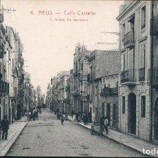 Postales: POSTAL REUS Nº 6 CALLE CASTELAR L. ROISIN, SIN CIRCULAR. Lote 210365561