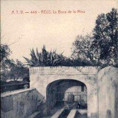 Postales: POSTAL A.T.V. 442 REUS LA BOCA DE LA MINA ATV, CIRCULADA EN 1907. Lote 210365742