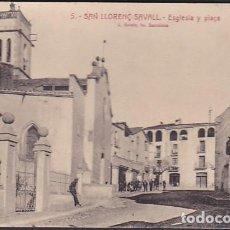 Postales: POSTAL SANT LLORENÇ SAVALL ESGLESIA Y PLAÇA. Lote 211262944