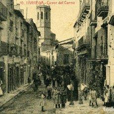 Postales: TÁRREGA - CARRER DEL CARME. Lote 211636304