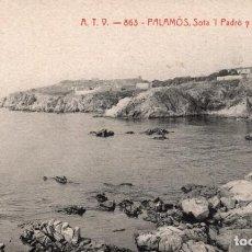 Postales: PALAMOS. ATV. 863 SOTA EL PADRÓ Y PUNTA DE L'ORGA. Lote 211640300