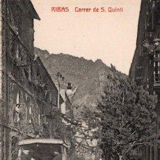 Postales: RIBAS. CARRER DE S. QUINTÍ. Lote 211640835