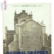 Postales: (PS-63379)POSTAL FOTOGRAFICA DE GIRONELLA-IGLESIA NUEVA.C.O. Lote 211798057