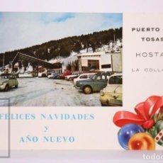 Postales: POSTAL DE NAVIDAD - PUERTO DE TOSAS. HOSTAL LA COLLADA / COLLADA TOSES - CITROËN 2 CV / SEAT 600. Lote 213244826